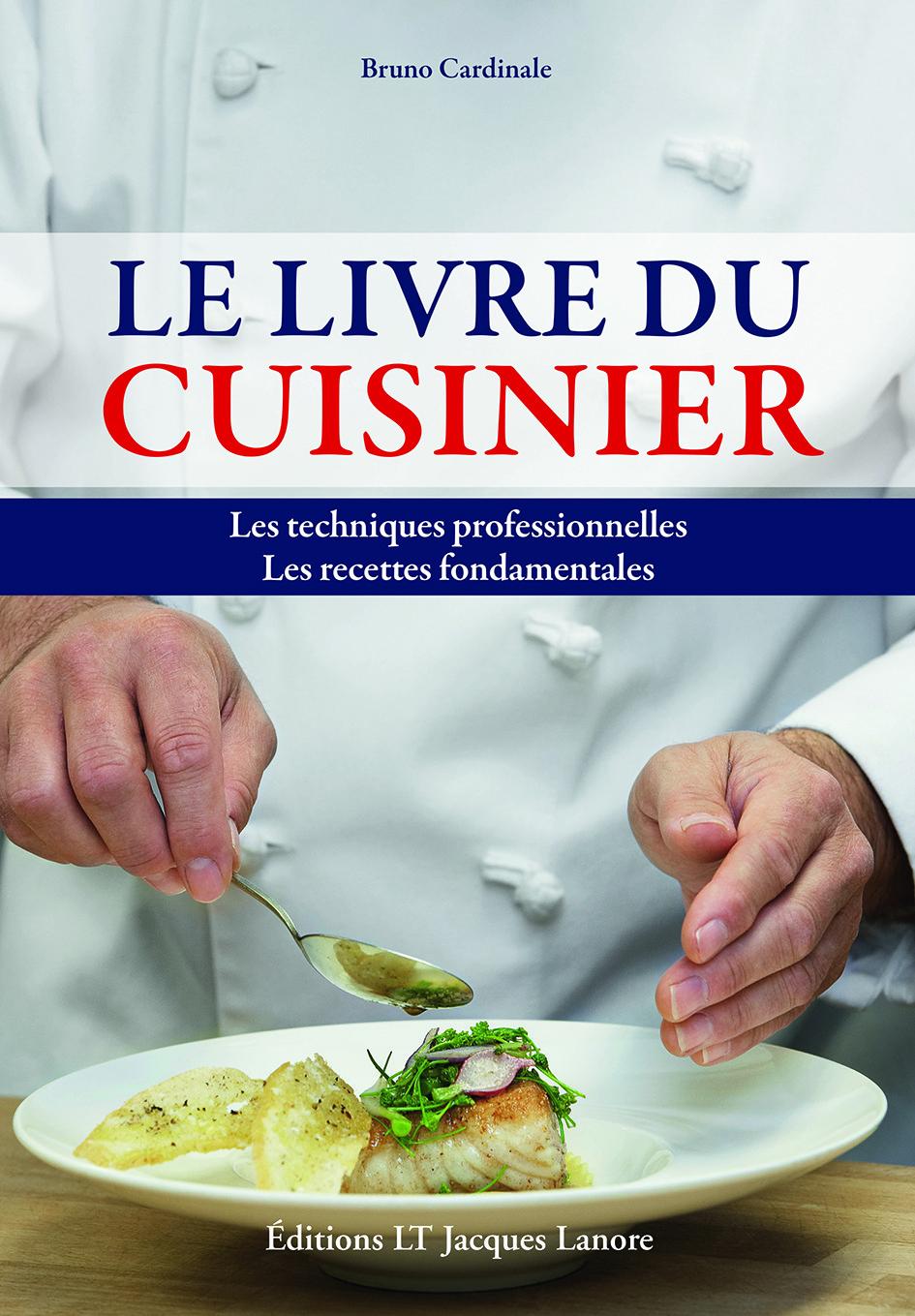 Le Livre Du Cuisinier Par Bruno Cardinale Matfer - Cuisiner a domicile et livrer