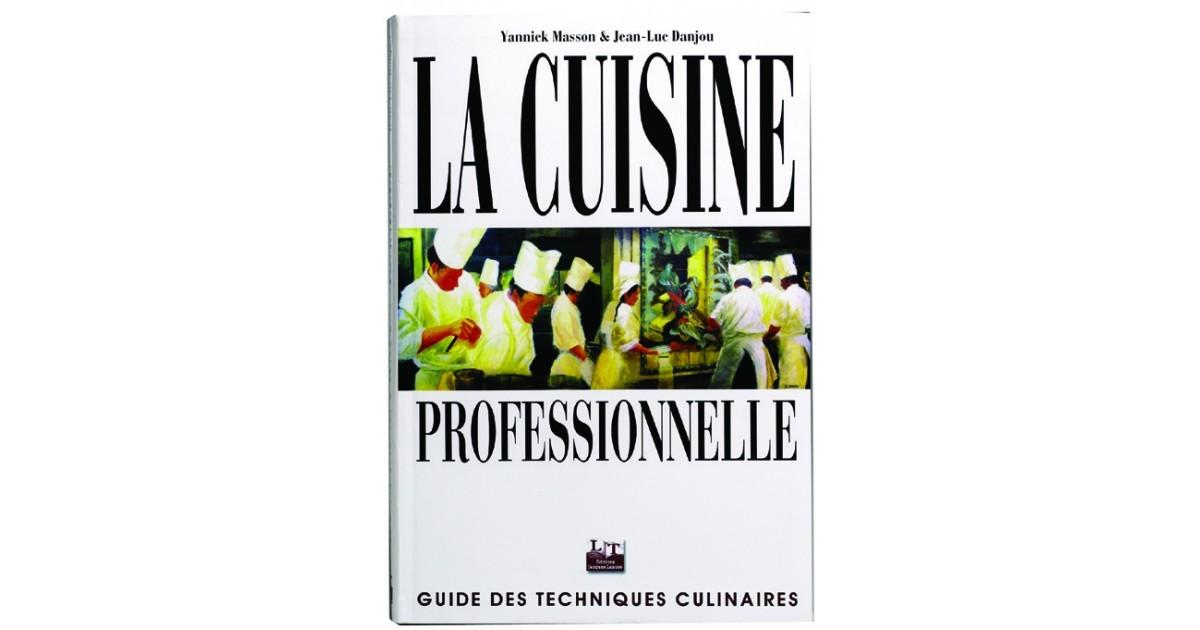 Livre la cuisine professionnelle matfer - La cuisine professionnelle pdf ...